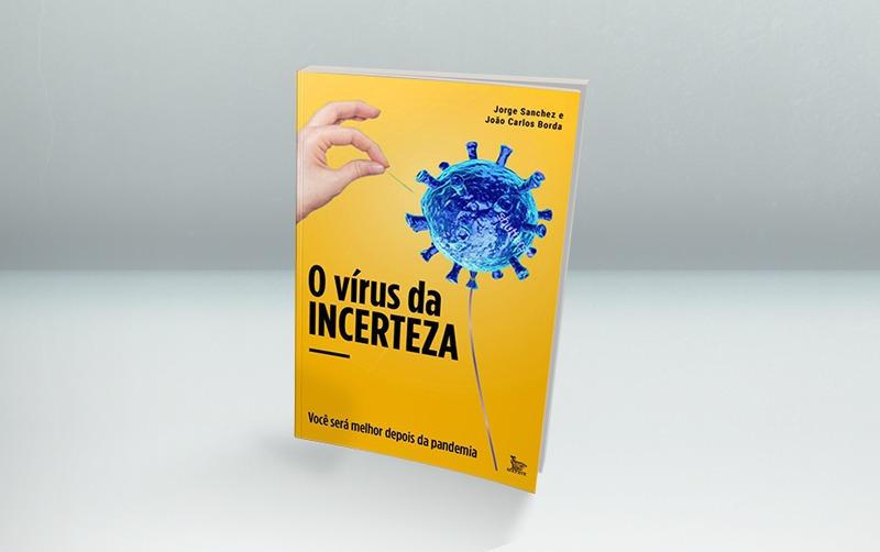 """Sócio-fundador do escritório Sanchez & Sanchez lança o livro """"O Vírus da Incerteza"""""""