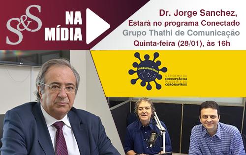 Dr. Sanchez irá falar sobre superfaturamento e corrupção no setor da saúde durante esse período de Covid-19