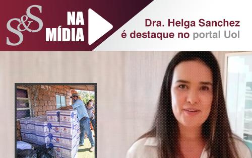 Dra. Helga Sanchez é destaque no portal do Uol