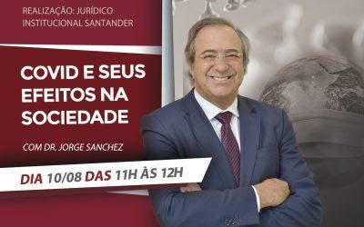 """""""Covid e seus efeitos na sociedade"""" será tema de workshop ministrado pelo advogado e escritor Jorge Sanchez"""